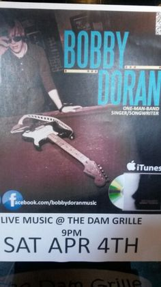 Live Music starting tonight after the final 4 games. Come see Bobby Doran play at The Dam Grille