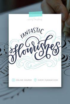 Create better flourishes! Online Course: Fantastic Flourishes | every-tuesday.com via @teelac