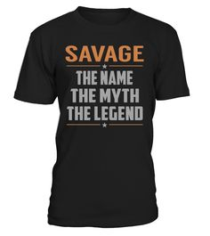 SAVAGE - The Name - The Myth - The Legend #Savage