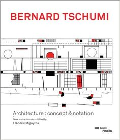 Amazon.fr - Bernard Tschumi - Aurélien Lemonier, Frederic Migayrou - Livres