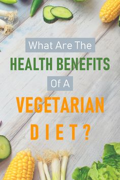 Health Benefits of a Vegetarian Diet - Modern Vegetarian Health Benefits, Diet And Nutrition, Health Diet, Clean Eating, Healthy Eating, Diet Tips, Keto, Healthy Recipes, Heart Disease