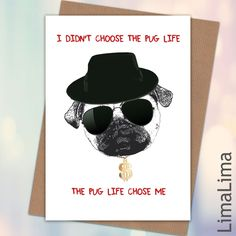 Pug Life Birthday Card #FunnyCard #CheekyBirthdayCards £3.25 - Free UK Delivery http://limalima.co.uk/product/pug-life/