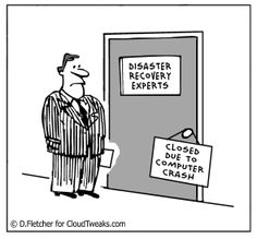 Disaster Recovery warning!  When was the last time you backed up your data?