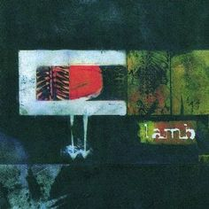 'Lamb' - debut album released in 1996.