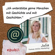 """Julia unterstützt uns im Online Marketing.Hier gibt's 3 Antworten von ihr:  Ich arbeite bei epubli, weil ich Vielfalt & Unabhängigkeit gut finde und gerne Menschen mit Geschichte und mit Geschichten unterstütze.  Mein """"liebstes"""" Buch ist """"Adressat unbekannt"""" von Kressmann Taylor, weil es mir lange nicht mehr aus dem Kopf gegangen ist.  Wenn ich ein Buch schreiben würde, würde ich einen Reisebericht über Irland oder einen Erlebnisbericht über """"Berlin vor Sonnenaufgang"""" schreiben"""