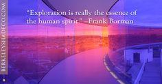 """Exploration is really the essence of the human spirit."" --Frank Borman #designideas #windowcoverings http://www.berkeleyshadeco.com/"