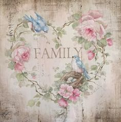 "Shabby Cottage Chic ""Family"" Heart with Vintage Bluebirds and Roses by Debi Coules"