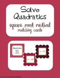 Help students practice solving quadratic equations Using the square root method with these fun quadratic matching cards. Set includes Also good idea for adding/subtracting/multipling/dividing/solving equations/reducing fractions Classroom Freebies, Math Classroom, Classroom Ideas, Math Teacher, Teaching Math, Teacher Stuff, Teaching Ideas, Math Resources, Math Activities