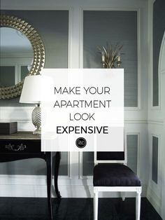 How to Make Your First Apartment Look Expensive - Interior design tips and tricks for your space. | Progression By Design