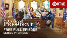 Our Cartoon President | Series Premiere | Full Episode (TV14)