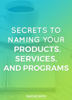Do you hate coming up with names for your business? Every time you want to launch something, you've got to come up with a clever new name. For most of us, that's a challenge. It takes time to brainstorm the perfect name that's going to catch the attention of your ideal client.