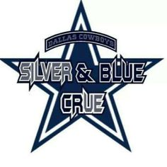 Silver and Blue Crew. Cowboy Fan 4 Life