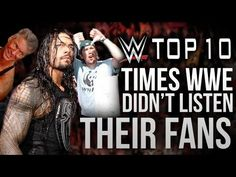 10 Times WWE Didn't Listen to Their Fans