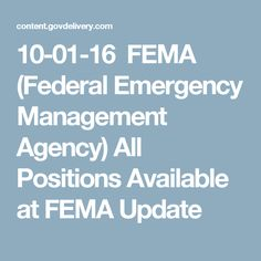 10-01-16 FEMA (Federal Emergency Management Agency) All Positions Available at FEMA Update