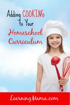 Homeschool subjects List - Adding Cooking to the Curriculum Teaching Life Skills, Teaching Kids, Preschool Learning, Learning Resources, Home Schooling, Kids Education, Along The Way, Layout, Kid Cooking