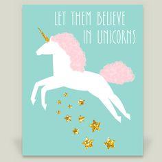 Let Them Believe in Unicorns Art Print by melissastocktondesign on BoomBoomPrints