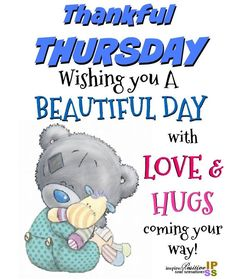 Happy Thursday Pictures, Happy Thursday Quotes, Happy Day Quotes, Cute Good Morning Quotes, Thankful Thursday, Good Morning Inspirational Quotes, Good Morning Messages, Good Morning Greetings, Thursday Gif