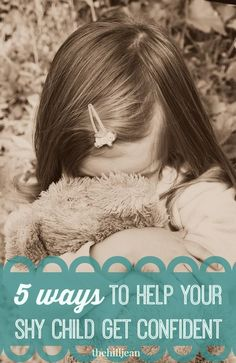 how to help your shy child gain confidence - click thru for 5 tips for parenting an introverted kid