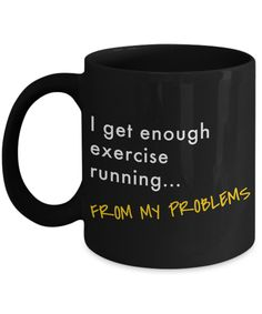 Running Pun Coffee Mug - Funny Mug, Running Gifts, Funny Fitness Cup, Runners Coffee Cup, Exercise Tea Cup, Workout Mug - Novelty 11oz & 15oz Ceramic Cup - 11oz Mug / Black