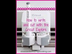 Cricut Explore - How to Write and Cut! - YouTube
