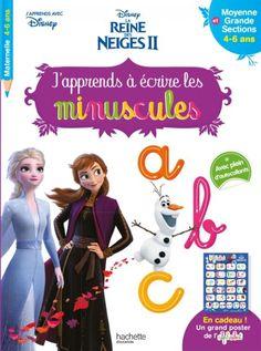 Disney - Reine des Neiges 2 - J'apprends à écrire les minuscules MS - GS (4-6 ans) French Learning Books, Bled, Grande Section, Julie, Ms Gs, Learn French, Disney, Movie Posters, Movies