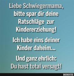 Liebe Schwiegermama..   DEBESTE.de, Lustige Bilder, Sprüche, Witze und Videos