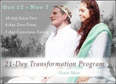 21-Day Transformation Program: Oct 17- Nov 07.  Gabriel and Shanti Cousens join together as a team to create an environment of healing on all levels  – physical, mental, emotional and spiritual. #spiritualretreat #spirituality #rawfoodretreataz