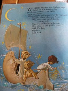 Wynken, Blynken, and Nod storybook- one of my favorite childhood books.