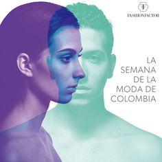 """Todas hemos escuchado aquello de que """"pienso luego existo"""", sin embargo en Colombiamoda, la Feria internacional que se celebra en Medellín por estos días, el slogan es: Ser para Hacer. Nos gusta el reto. Fashion Factor, hacemos todo por ser mejores."""