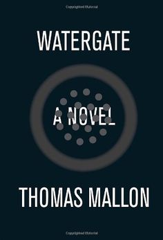 Watergate: A Novel by Thomas Mallon, http://www.amazon.com/dp/0307378721/ref=cm_sw_r_pi_dp_eflDpb13YGA70
