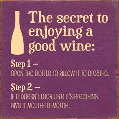 Tasting wine is something that a lot of parents, particularly the moms want to do as this allows them to find new wines to drink, but also a wine tasting evening usually means getting away Wine Jokes, Wine Meme, Wine Funnies, Wine Humor Quotes, Drunk Quotes, Beer Quotes, Son Quotes, Sister Quotes, Wein Parties