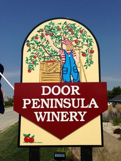 Home of the very delicious Door County Cherry Wine we love so much @ Door Peninsula Winery 5806 Hwy 42, Carlsville, WI