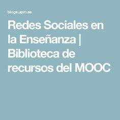 Redes Sociales en la Enseñanza | Biblioteca de recursos del MOOC