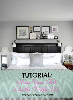 Tutorial: Make Your Bed Like the Hotels Do | Made2Make