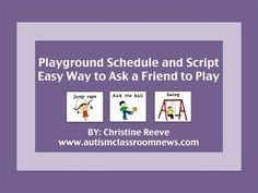 Playground Schedule and Script