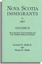 Nova Scotia Immigrants to 1867, Volume II