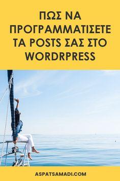 Πώς να προγραμματίσετε τα posts σας στο WordPress #blog #blogging #bloggingtips #wordpress Wordpress, Blogging For Beginners, Earn Money, Life Hacks, Tips, Business, Earning Money, Store, Business Illustration