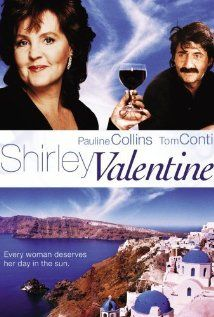 Shirley Valentine - (Willy Russell) starring Pauline Collins and Tom Conti. Lovely film, Collins captures Shirley so well. Love Movie, Movie Tv, Pauline Collins, Shirley Valentine, Bon Film, Great Films, Excellent Movies, Awesome Movies, Movies Worth Watching