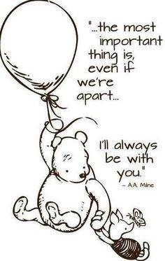 Mom loves Pooh and his little sayings. When I was growing up, Mom had a denim jumper with Pooh and friends on it. Every time I see Pooh, I remember that jumper and her. Christopher Robin Quotes, World Disney, Winnie The Pooh Quotes, Winnie The Pooh Tattoos, Piglet Quotes, Pooh Bear, Cute Quotes, Grief, To My Daughter