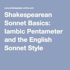 Shakespearean Sonnet Basics: Iambic Pentameter and the English Sonnet Style Shakespeare Sonnets, English Teaching Resources, Texts, Writing, Learning Spaces, Classroom Inspiration, Renaissance, Style, Organization
