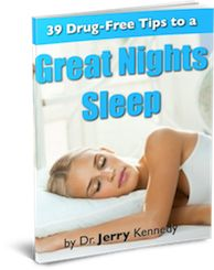 Free eBook available at http://drjerrykennedy.com/sleep