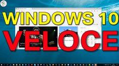 WINDOWS 10 più veloce !!