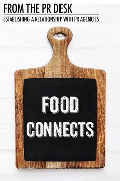 From the PR Desk: Establishing Relationships with PR Agencies   Food Bloggers of Canada