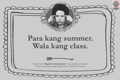 'Stupid is Forevermore': 15 Miriam Santiago quotes that will make you think and laugh Tagalog Quotes Hugot Funny, Tagalog Love Quotes, Hugot Quotes, Funny Qoutes, Filipino Funny, Filipino Quotes, Pinoy Quotes, Bisaya Quotes, Patama Quotes