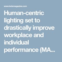 Human-centric lighting set to drastically improve workplace and individual performance (MAGAZINE) - LEDs Lighting Concepts, Workplace, Solar, Ceiling, Magazine, Led, Ceilings, Magazines, Trey Ceiling