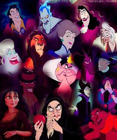 Disney Villains. Characters that embody trickery,  vanity and aggressiveness.