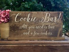 Cookie Bar – All You Need is Love and Cookies – Dessert Bar Sign – Dessert Table SiGn -Calligraphy Wedding – Rustic Wedding Sign – 15 X 7 Rustic Wedding Signs, Wedding Menu, Wedding Table, Wedding Reception, Wedding Planning, Dream Wedding, Wedding Day, Wedding Stuff, Wedding Catering