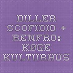 diller scofidio + renfro: KØGE KULTURHUS