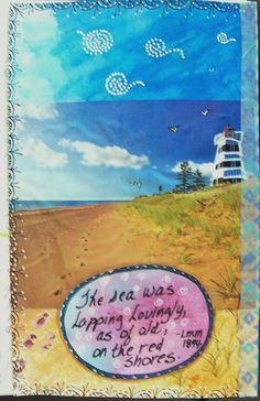 DLP - Week 12 - Cut up a magazine and add to it! I am not a magazine hoarder but I found this photo of my fave island, PEI, in a travel mag. I added sky, sand and doodles.