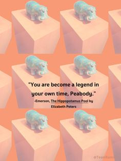 """""""You are become a legend in your own time, Peabody,"""" Emerson said solemnly. """"The talks are told and retold around the village fires, gaining in impressiveness with each repetition. Tales of the great and terrible Sitt Hakim, whose potent parasol can bring strong men to their knees, begging for mercy. You have our loyal men to thank for it,"""" he added with a laugh. """"Especially Daoud; he is the best raconteur of the family."""" """"How ridiculous,"""" I exclaimed -The Hippopotamus Pool by Elizabeth…"""